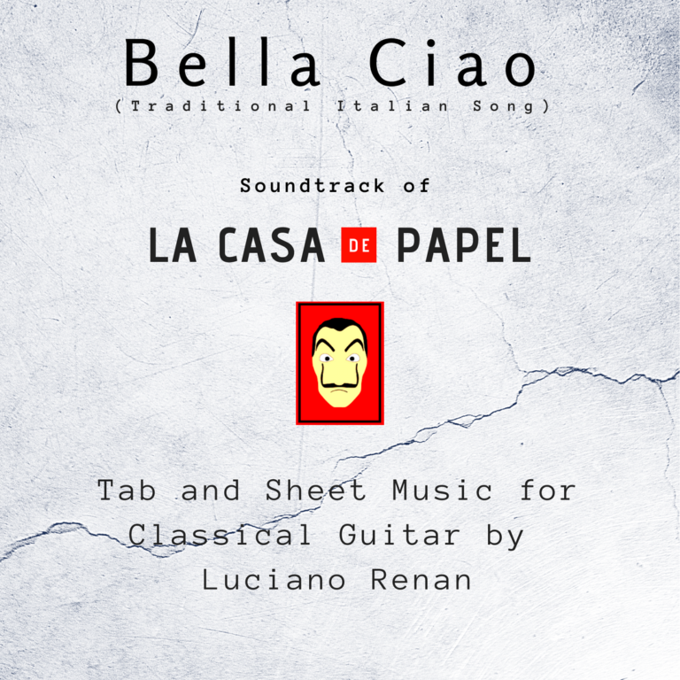 Bella Ciao (Italian Traditional Song) – Classical Guitar Arrangement by Luciano Renan (Tab + Sheet Music)