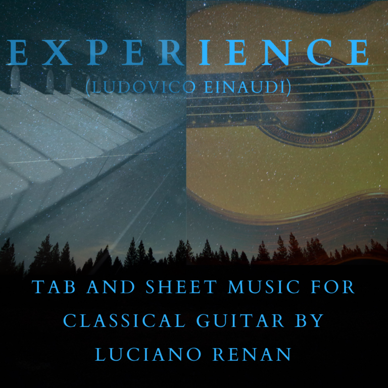 Experience (Ludovico Einaudi) – Classical Guitar Arrangement by Luciano Renan (Tab + Sheet Music)