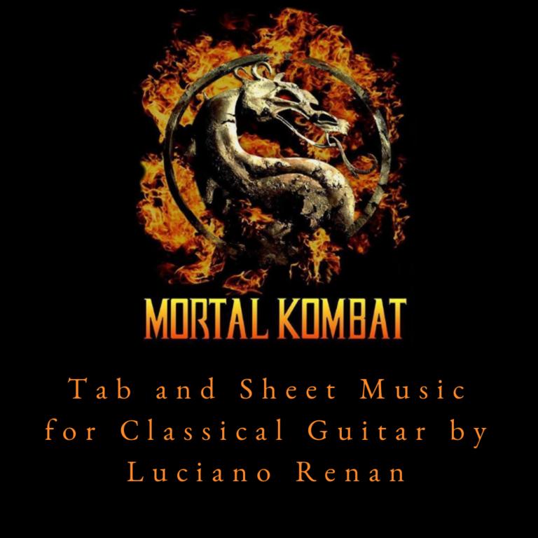 Mortal Kombat Theme – Classical Guitar Arrangement by Luciano Renan (Tab + Sheet Music)