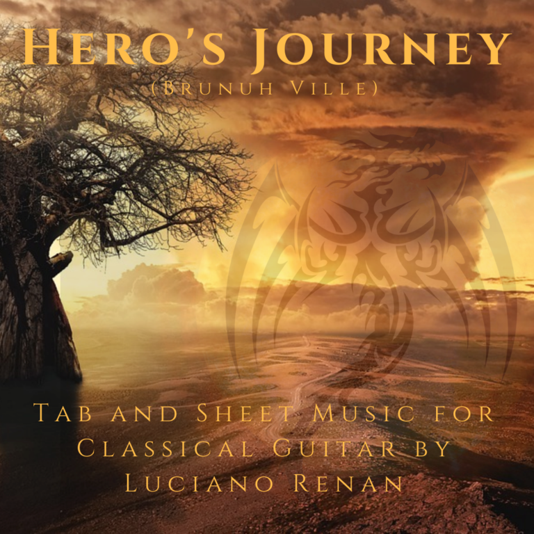 Hero's Journey (Brunuh Ville) – Classical Guitar Arrangement by Luciano Renan (Tab + Sheet Music)