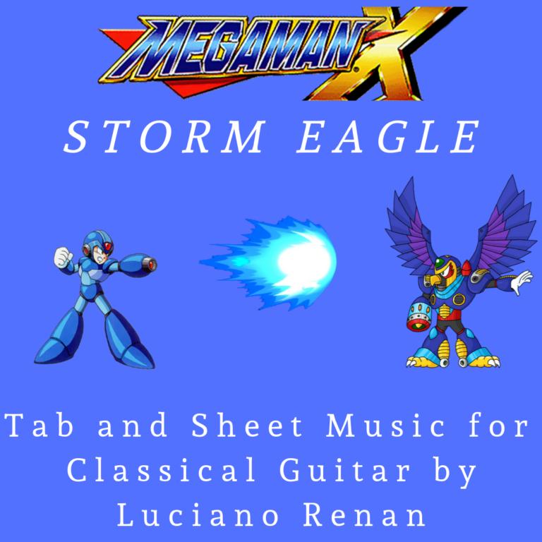 Storm Eagle (Mega Man X) – Classical Guitar Arrangement by Luciano Renan (Tab + Sheet Music)