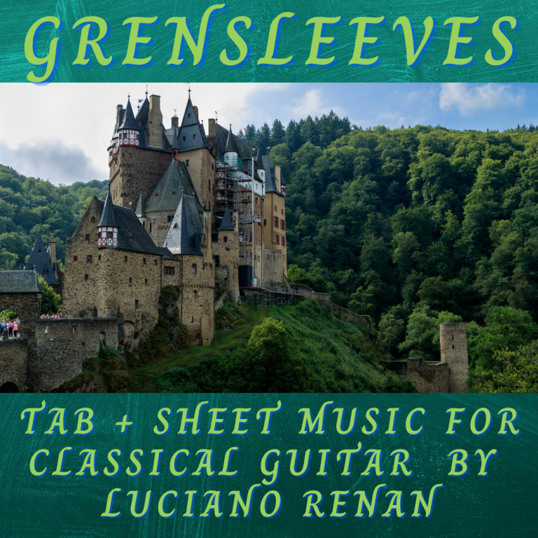 Greensleeves (Anonymous) – Classical Guitar Arrangement by Luciano Renan (Tab + Sheet Music)