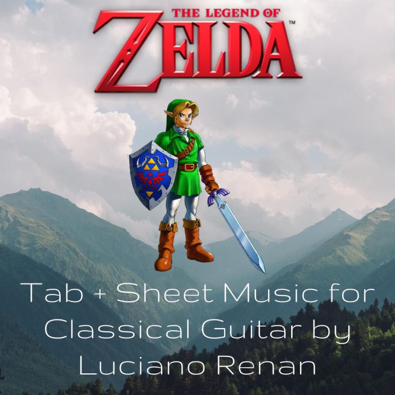 The Legend of Zelda (Koji Kondo) – Classical Guitar Arrangement by Luciano Renan (Tab + Sheet Music)